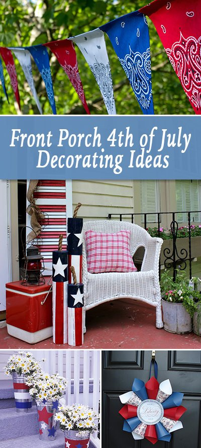 Front Porch - 4th of July Decorating Ideas • The Budget ...