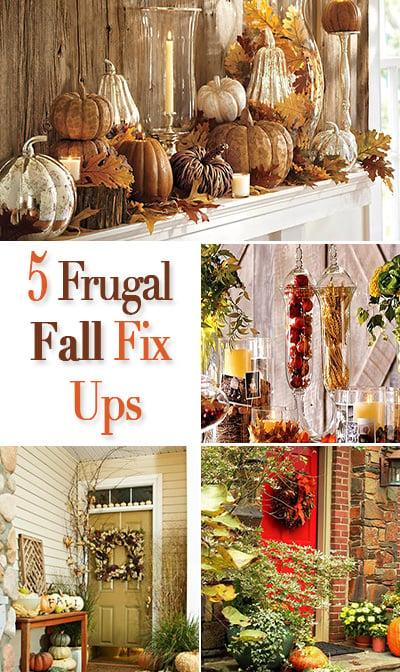 5 frugal fix ups for fall home decorating the budget decorator. Black Bedroom Furniture Sets. Home Design Ideas