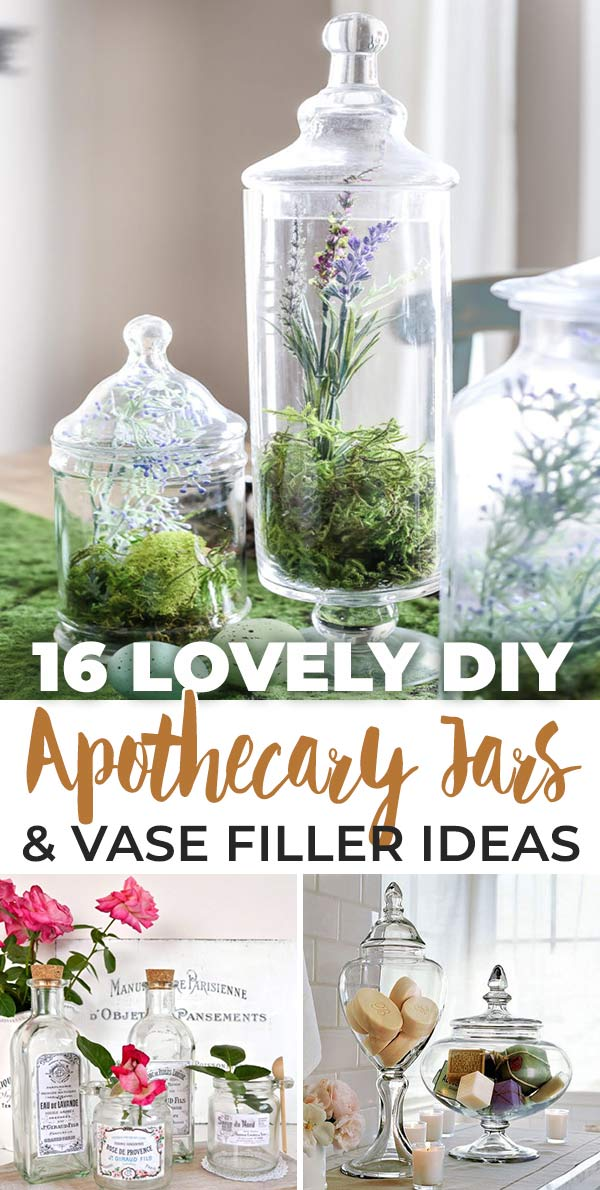16 Lovely DIY Apothecary Jars & Vase Filler Ideas
