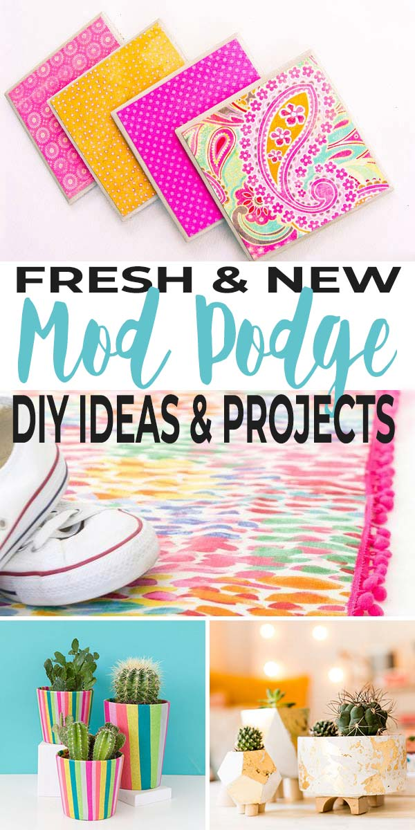Fresh and Fun DIY Mod Podge Ideas & Projects