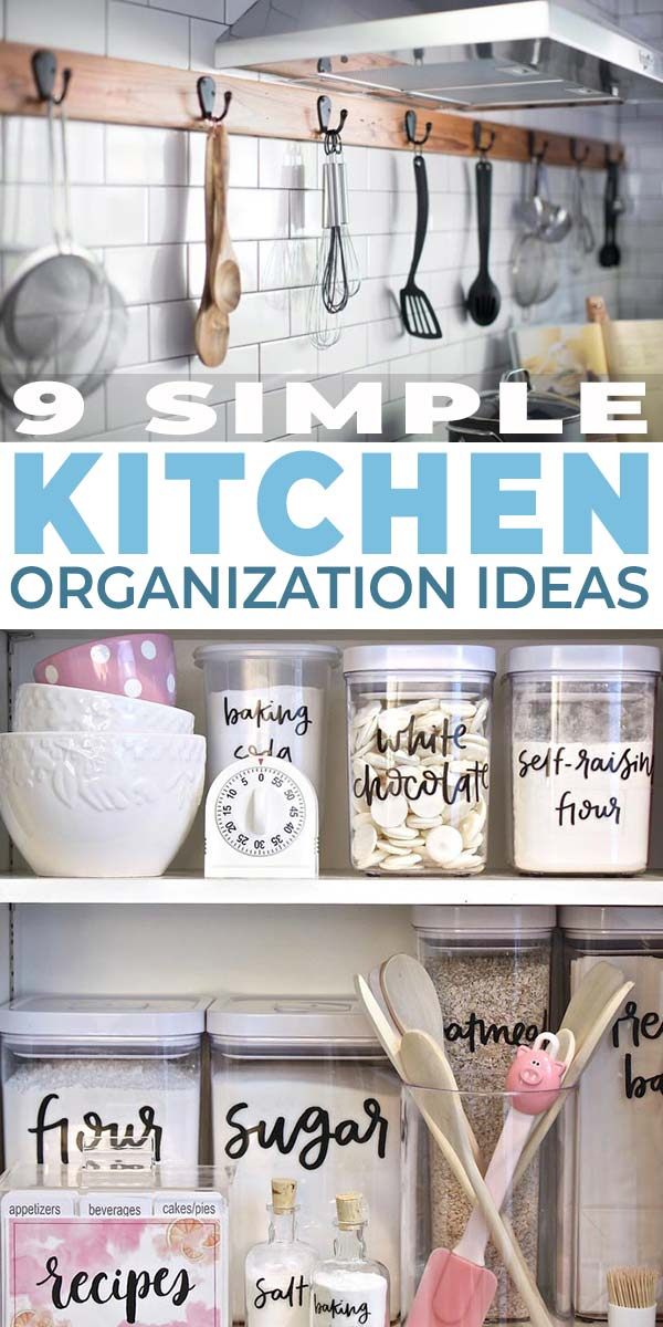 9 Simple Kitchen Organization Ideas